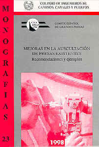 MON-23 MEJORAS EN LA AUSCULTACION DE PRESAS EXISTENTES. RECOMENDACIONES Y EJEMPLOS