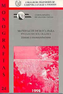 MON-24 MATERIALES DE ROCA PARA PRESAS DE ESCOLLERA. SINTESIS Y RECOMENDACIONES
