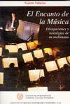 CHI-58 EL ENCANTO DE LA MUSICA. DIVAGACIONES Y NOSTALGIAS DE UN MELOMANO