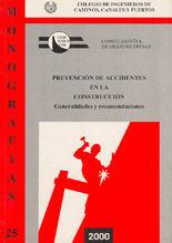 MON-25 PREVENCION DE ACCIDENTES EN LA CONSTRUCCION DE PRESAS. GENERALIDADES Y RECOMENDACIONES