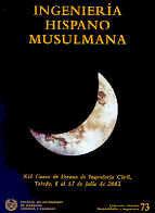 CHI-73 INGENIERIA HISPANO MUSULMANA. XII CURSO DE VERANO DE INGENIERIA CIVIL (TOLEDO, 8-15 JULIO 2002)