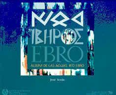 CHI-70 ALBUM DE LAS AGUAS. RIO EBRO