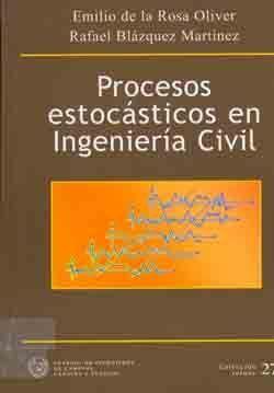 SEI-27 PROCESOS ESTOCASTICOS EN LA INGENIERIA CIVIL