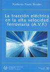 SEI-33 LA TRACCION ELECTRICA EN LA ALTA VELOCIDAD FERROVIARIA (A.V.F.)