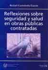 SEI-34 REFLEXIONES SOBRE SEGURIDAD Y SALUD EN OBRAS PUBLICAS CONTRATADAS