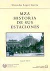 CHI-22 MZA, HISTORIA DE SUS ESTACIONES (2ª EDICION)