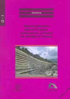 RMG-1 RECOMENDACIONES PARA EL PROYECTO, CONSTRUCCION Y CONTROL DE ANCLAJES AL TERRENO, 3ª EDICION CORREGIDA Y AUMENTADA