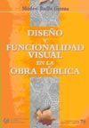 CHI-78 DISEÑO Y FUNCIONALIDAD VISUAL EN LA OBRA PUBLICA