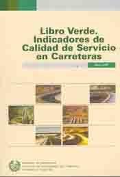 EDE-10 LIBRO VERDE. INDICADORES DE CALIDAD DE SERVICIO EN CARRETERAS
