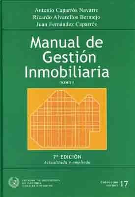 SEI-17 MANUAL DE GESTION INMOBILIARIA, 7ª ED. (2 TOMOS)