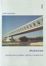 CES-203 PUENTES : APUNTES PARA SU DISEÑO, CALCULO Y CONSTRUCCION. OBRA EN 2 VOLUMENES