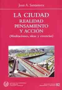 CHI-82 LA CIUDAD. REALIDAD, PENSAMIENTO Y ACCION (MEDITACIONES, IDEAS Y CREENCIAS)