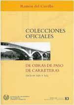 CHI-83 COLECCIONES OFICIALES DE OBRAS DE PASO DE CARRETERAS (SIGLOS XIX Y XX)