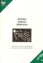 EDE-21 HISTORIA. ENERGIA. HIDROGENO. DISCURSO DE INGRESO EN LA REAL ACADEMIA DE INGENIERIA (INCLUYE LA CONTESTACION DE J. I. PEREZ ARRIAGA)