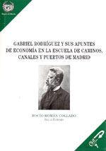EDE-38 GABRIEL RODRIGUEZ Y SUS APUNTES DE ECONOMIA EN LA ESCUELA DE CAMINOS, CANALES Y PUERTOS DE MADRID
