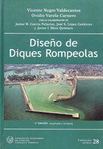 SEI-28 DISEÑO DE DIQUES ROMPEOLAS. 2ª EDICION REVISADA Y AMPLIADA