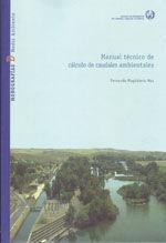 MON-102 MANUAL TECNICO DE CALCULO DE CAUDALES AMBIENTALES