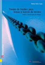 MON-104 TRENES DE FONDEO PARA BOYAS Y BARCOS DE RECREO. TABLAS Y ABACOS PARA SU CALCULO