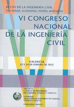 EDE-59 VI CONGRESO NACIONAL DE LA INGENIERIA CIVIL (VALENCIA, 23-24 FEBRERO 2012). RETOS DE LA INGENIERIA CIVIL. SOCIEDAD, ECONOMIA Y MEDIO AMBIENTE. LIBRO + CD-ROM