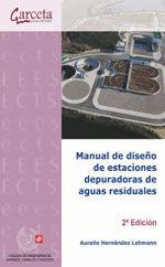 CES-316 MANUAL DE DISEÑO DE ESTACIONES DEPURADORAS DE AGUAS RESIDUALES. 2ª EDICION