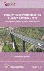 SEI-55 PROYECTOS DE PARTICIPACION PUBLICO PRIVADA (PPP) PARA LA GESTION Y FINANCIACION DE INFRAESTRUCTURAS