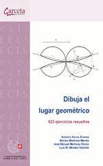 CES-317 DIBUJA EL LUGAR GEOMETRICO. 623 EJERCICIOS RESUELTOS