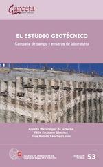 SEI-53 EL ESTUDIO GEOTECNICO. CAMPAÑA DE CAMPO Y ENSAYOS DE LABORATORIO