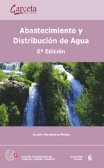 SEI-6 ABASTECIMIENTO Y DISTRIBUCION DE AGUA. 6ª EDICION