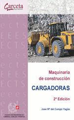 CES-323 MAQUINARIA DE CONSTRUCCION. CARGADORAS - 2ª EDICION