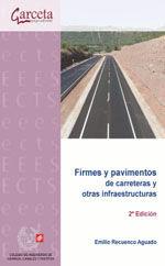 CES-325 FIRMES Y PAVIMENTOS DE CARRETERAS Y OTRAS INFRAESTRUCTURAS. 2ª EDICION