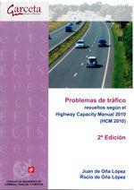 CES-328 PROBLEMAS DE TRAFICO RESUELTOS SEGUN EL HIGHWAY CAPACITY MANUAL 2010 (HCM 2010). 2ª EDICION