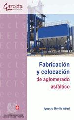 CES-332 FABRICACION Y COLOCACION DE AGLOMERADO ASFALTICO