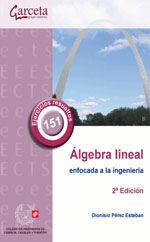 CES-329 ALGEBRA LINEAL ENFOCADA A LA INGENIERIA CIVIL. 2ª EDICION