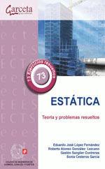 CES-333 CESTATICA. TEORIA Y PROBLEMAS RESUELTOS
