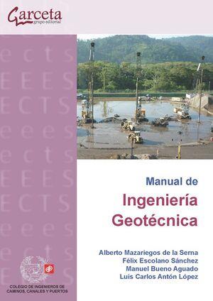 CES-338 MANUAL DE INGENIERIA GEOTECNICA