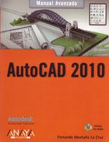 AUTOCAD 2010. MANUAL AVANZADO. INCLUYE CD-ROM