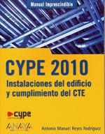 MANUAL IMPRESCINDIBLE DE CYPE 2010. INSTALACIONES DEL EDIFICIO Y CUMPLIMIENTO DEL CTE