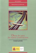 OBRAS DE PASO DE NUEVA CONSTRUCCION. CONCEPTOS GENERALES