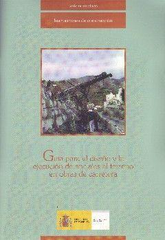 GUIA PARA EL DISEÑO Y LA EJECUCION DE ANCLAJES AL TERRENO EN OBRAS DE CARRETERA (INCLUYE CD-ROM) - 2ª EDICION REVISADA - 1ª REIMPRESION MARZO 2004