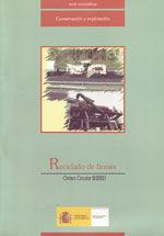 RECICLADO DE FIRMES, ORDEN CIRCULAR 8/2001. INCLUYE CD-ROM - 2ª EDICION REVISADA