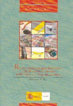 RECOMENDACIONES PARA PROYECTO Y CONSTRUCCION DEL DRENAJE SUBTERRANEO EN OBRAS DE CARRETERA (O.C. 17/2003) - INCLUYE CD-ROM