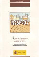 NORMA DE CONSTRUCCION SISMORRESISTENTE: PUENTES (NCSP-07). CON COMENTARIOS DE LA SUBCOMISION PERMANENTE DE NORMAS SISMORRESISTENTES