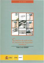 CRITERIOS DE APLICACION DE BARRERAS DE SEGURIDAD METALICAS. O. C. 28/2009. INCLUYE CD