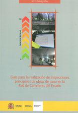 GUIA PARA LA REALIZACION DE INSPECCIONES PRINCIPALES DE OBRAS DE PASO EN LA RED DE CARRETERAS DEL ESTADO