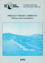 PRESAS Y MEDIO AMBIENTE. EFECTOS SOCIO-ECONOMICOS