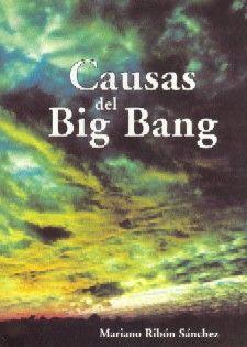 CAUSAS DEL BIG BANG