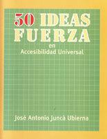 50 IDEAS FUERZA EN ACCESIBILIDAD UNIVERSAL