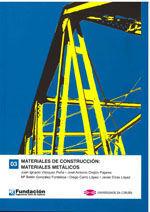 MATERIALES DE CONSTRUCCION : MATERIALES METALICOS (COLECCION INGENIERIA CIVIL, 3)