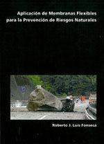 APLICACION DE MEMBRANAS FLEXIBLES PARA LA PREVENCION DE RIESGOS NATURALES