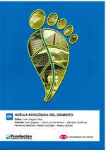 HUELLA ECOLOGICA DEL CEMENTO (COLECCION INGENIERIA CIVIL, 5)